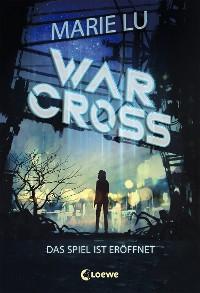 Cover Warcross - Das Spiel ist eröffnet