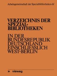 Cover Verzeichnis der Spezialbibliotheken in der Bundesrepublik Deutschland einschlielich West-Berlin