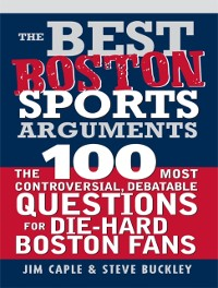 Cover Best Boston Sports Arguments