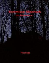 Cover Kommissar Moorloch - Das Waisenhaus