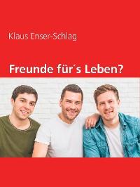 Cover Freunde für´s Leben?