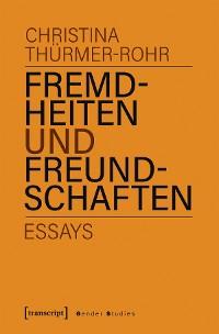 Cover Fremdheiten und Freundschaften