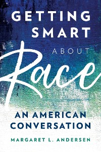 Cover Getting Smart about Race