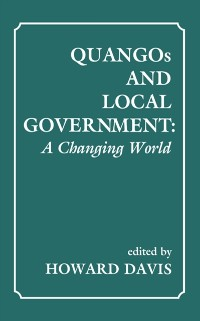 Cover QUANGOs and Local Government