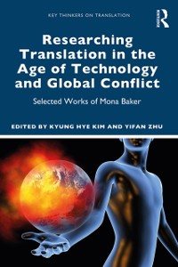 Cover Researching Translation in the Age of Technology and Global Conflict