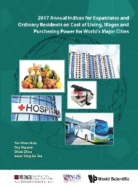 Cover 2017 Annual Indices For Expatriates And Ordinary Residents On Cost Of Living, Wages And Purchasing Power For World's Major Cities