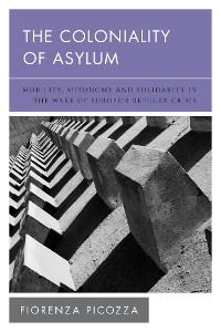 Cover The Coloniality of Asylum