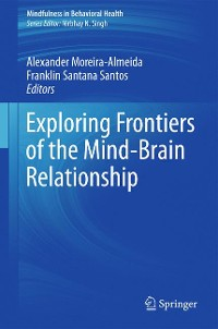 Cover Exploring Frontiers of the Mind-Brain Relationship