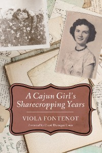 Cover A Cajun Girl's Sharecropping Years