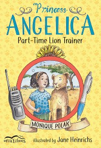 Cover Princess Angelica, Part-time Lion Trainer