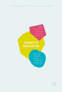 Cover Dynamics Of Mediatization