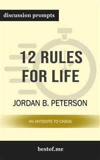 Cover 12 Rules for Life: An Antidote to Chaos: Discussion Prompts