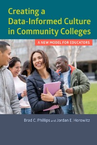 Cover Creating a Data-Informed Culture in Community Colleges