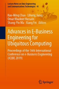 Cover Advances in E-Business Engineering for Ubiquitous Computing