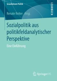 Cover Sozialpolitik aus politikfeldanalytischer Perspektive