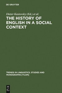 Cover The History of English in a Social Context
