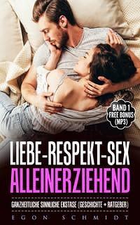 Cover ganzheitlich sinnlicher ekstatischer SEX & Liebe