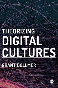 Cover Theorizing Digital Cultures