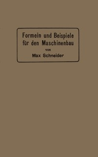 Cover Formeln und Beispiele fur den Maschinenbau