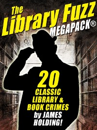 Cover The Library Fuzz MEGAPACK ®: The Complete Hal Johnson Series
