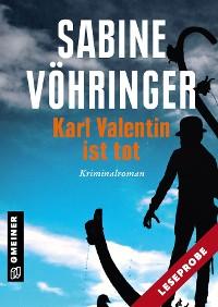 Cover Leseprobe Karl Valentin ist tot