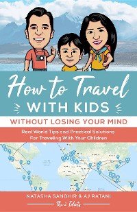 Cover How To Travel With Kids (Without Losing Your Mind)