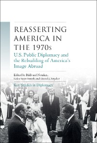 Cover Reasserting America in the 1970s