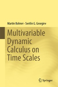 Cover Multivariable Dynamic Calculus on Time Scales