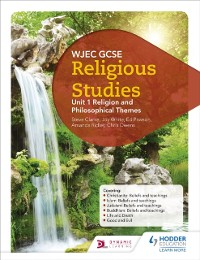Cover WJEC GCSE Religious Studies: Unit 1 Religion and Philosophical Themes