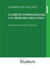 Cover Il diritto internazionale e il problema della pace