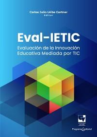 Cover Evaluación de la innovación educativa mediada por TIC