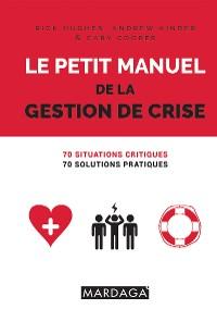 Cover Le petit manuel de la gestion de crise