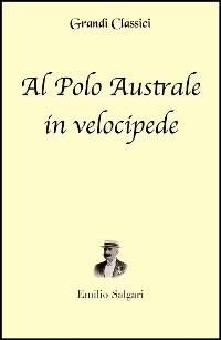 Cover Al Polo Australe in velocipede (annotato)