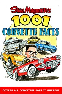 Cover Steve Magnante's 1001 Corvette Facts