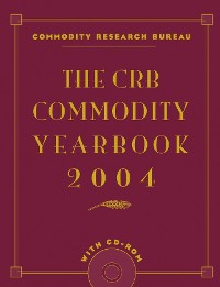 Cover The CRB Commodity Yearbook 2004