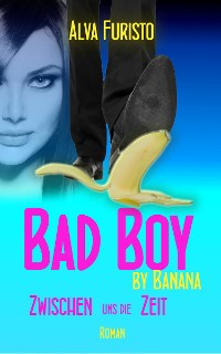 Cover Bad Boy by Banana