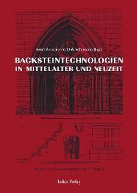 Cover Studien zur Backsteinarchitektur / Backsteinarchitektur in Mitteleuropa. Neuere Forschungen