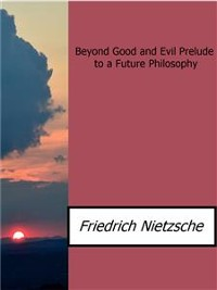 Cover Beyond Good and Evil Prelude to a Future Philosophy