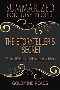Cover The Storyteller's Secret - Summarized for Busy People