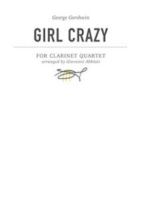 Cover George Gershwin Girl Crazy for clarinet quartet