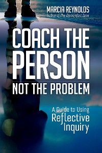 Cover Coach the Person, Not the Problem