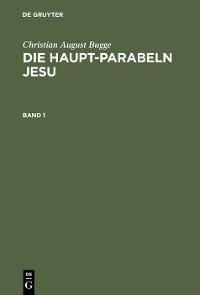 Cover Die Haupt-Parabeln Jesu