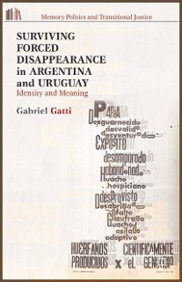 Cover Surviving Forced Disappearance in Argentina and Uruguay