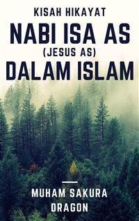 Cover Kisah Hikayat Nabi Isa AS (Jesus AS) Dalam Islam