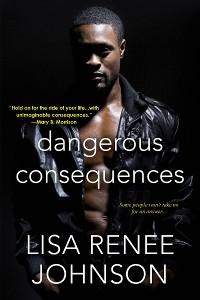 Cover Dangerous Consequences