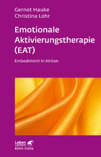 Cover Emotionale Aktivierungstherapie (EAT)