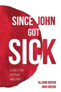 Cover Since John Got Sick