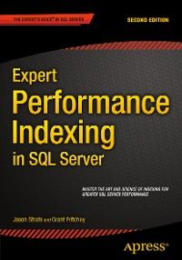 Cover Expert Performance Indexing in SQL Server