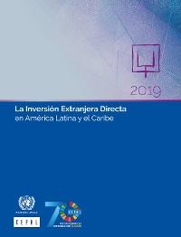 Cover La Inversión Extranjera Directa en América Latina y el Caribe 2019