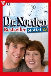 Cover Dr. Norden Bestseller Staffel 13 – Arztroman